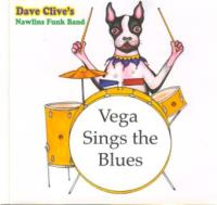 David Clive Music - Dave Clive's Nawlins Funk Band - Vega Sings the Blues